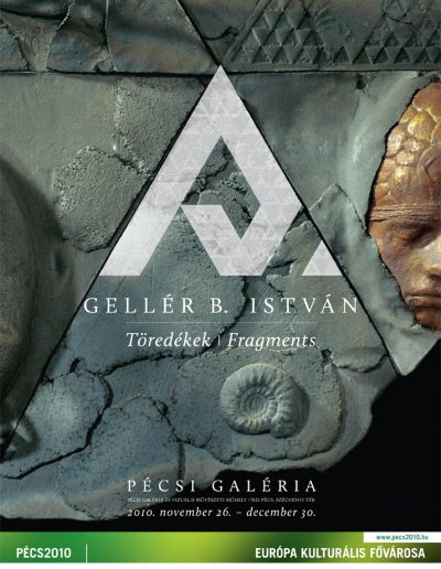 Gellér B. István: Töredékek, 2010.